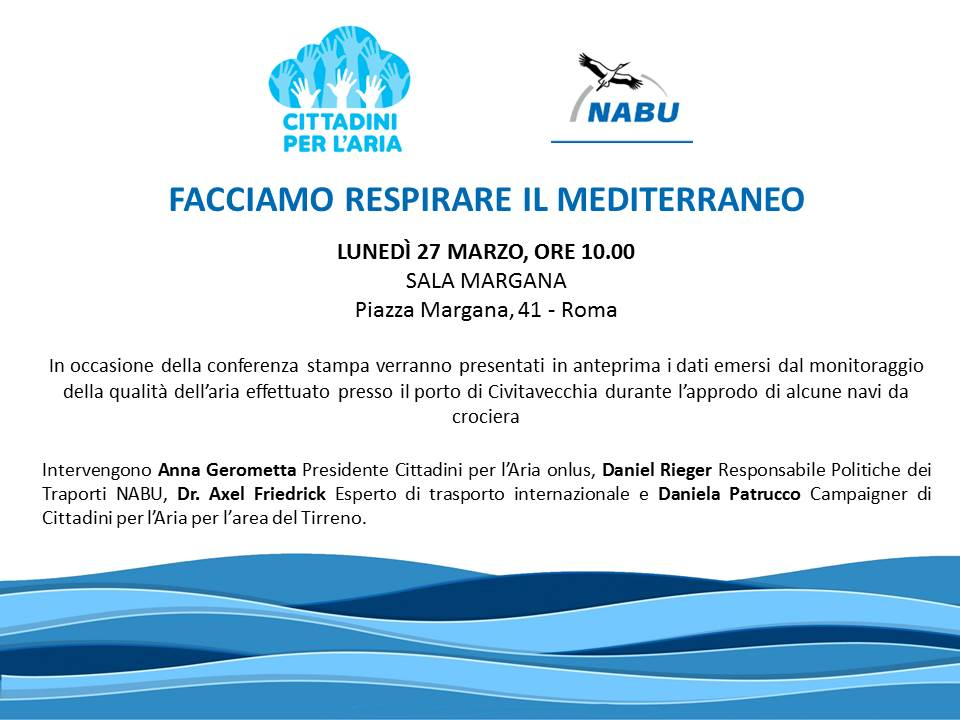 FACCIAMO RESPIRARE IL MEDITERRANEO, CONFERENCE ON MONDAY 27 MARCH 2017, AT 10 AM, AT SALA MARGANA, IN PIAZZA MARGANA 41, IN ROME