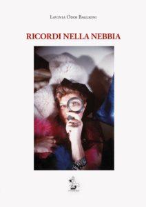 Presentation of the book Ricordi nella Nebbia, by Lavinia Oddi Baglioni, at Sala Margana, in piazza Margana 41 in Rome, Friday 15 December 2017 at 6 PM