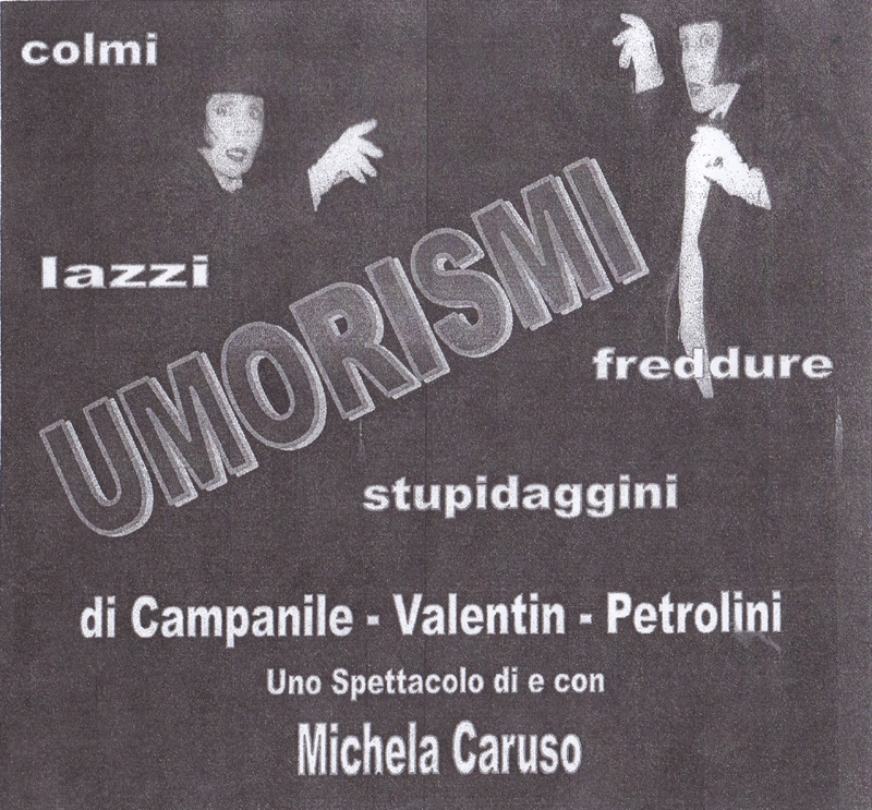 """Associazione Culturale Ottavia presents """"UMORISMI"""", a cabaret show by and with Michela Caruso. At Sala Margana Sunday 18 March 2018, at 6:30 PM. Admissioni is € 13 and includes Associazione Ottavia membership fee and cocktail. A reservation is required, by emailing info@assculturaleottavia.eu"""