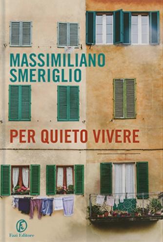 """Presentazione di """"Per quieto vivere"""", romanzo di Massimiliano Smeriglio , venerdì 13 aprile 2018, alle 18:30. A Sala Margana, in Piazza Margana 41, a Roma."""