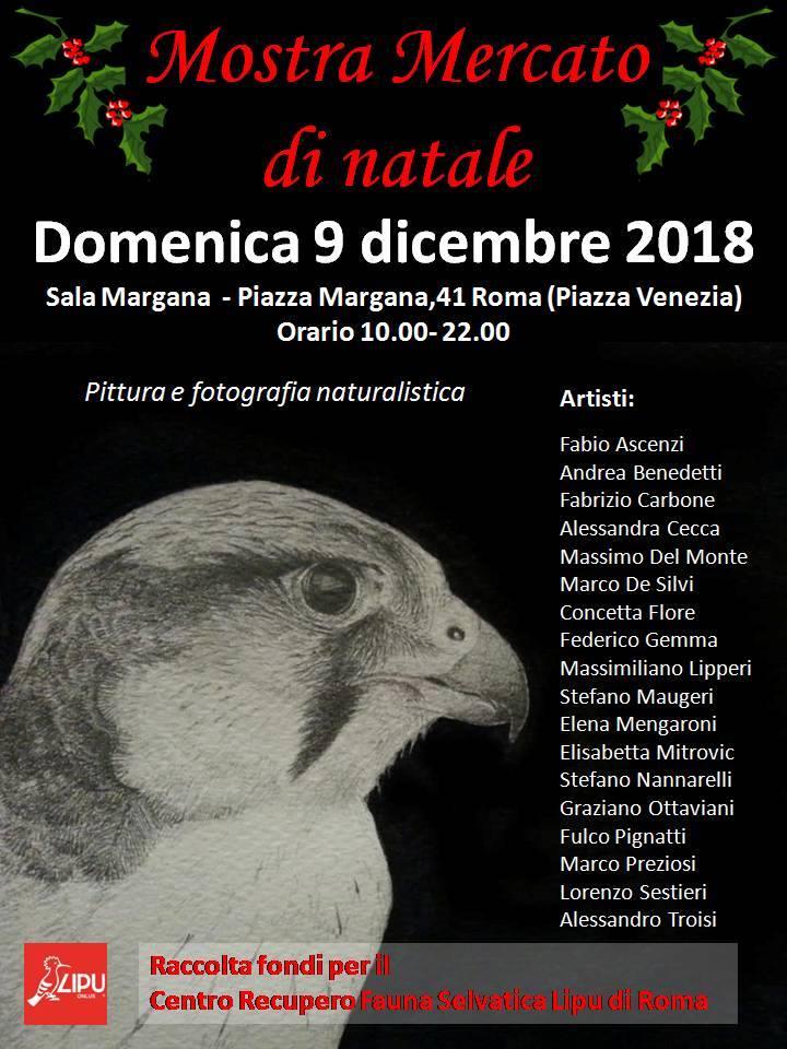 Domenica 9 dicembre 2018, ore 10-22, a Sala Margana, in Piazza Margana 41, a Roma. Mostra mercato di Natale di fotografia e pittura naturalistica. L'evento si propone come obiettivo la raccolta fondi per il Centro Recupero Fauna Selvatica LIPU di Roma.